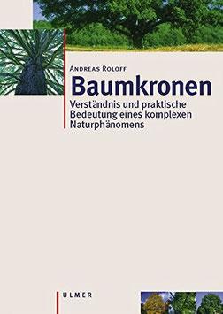 Andreas Roloff: Baumkronen
