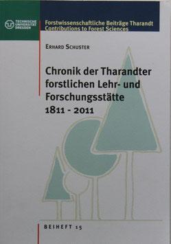 Chronik der Tharandter forstlichen Lehr- und Forschungsstätte  1811 - 2011