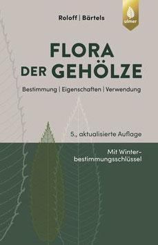 Andreas Roloff: Flora der Gehölze