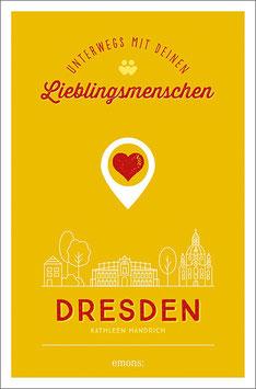 Dresden. Unterwegs mit deinen Lieblingsmenschen