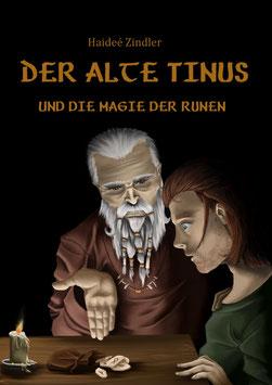 Der alte Tinus und die Magie der Runen