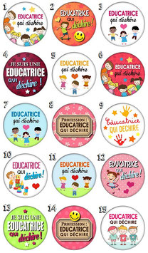 "Badge ""Educatrice qui déchire"""