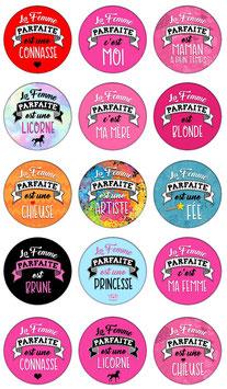 """Badge """"Femme parfaite I"""""""
