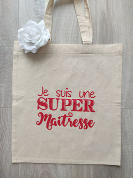 """Tote bag """"Super maîtresse"""""""