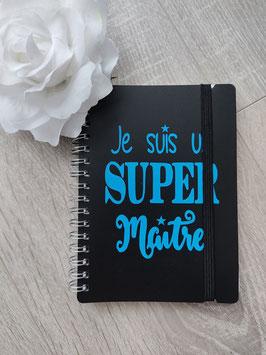 """Carnet spirales """"Je suis un super maître"""""""
