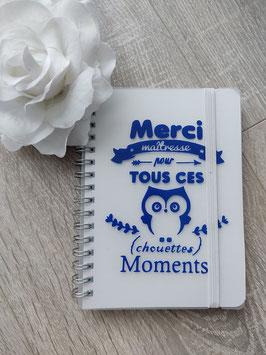 """Carnet spirales """"Merci maîtresse pour tous ces chouettes moments"""""""