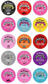 "Badge ""Femme parfaite III"""