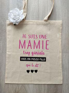 "Tote bag ""Mamie trop géniale"""