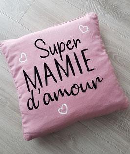 "Coussin ""Super mamie d'amour"""