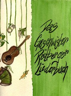 Das Geschwister Reitberger Liederbuch