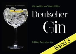 Unser Band 3 Edition: Deutscher Gin