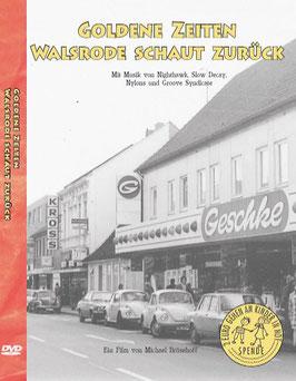 DVD  Goldene Zeiten - Walsrode schaut zurück  110min
