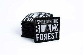 AUFBÜGELPATCH – I SHRED IN THE BLACK FOREST