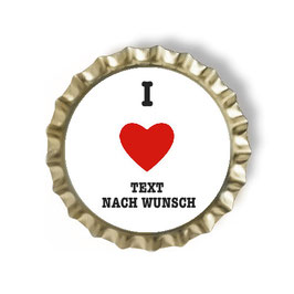 I love ...Text nach Wunsch