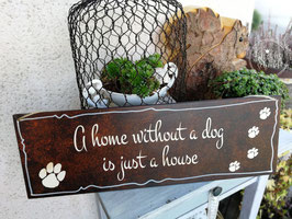 A home without a dog...