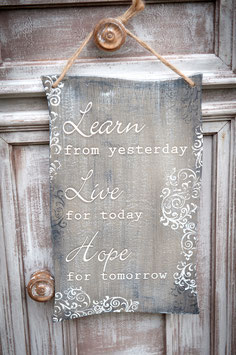 "Schablone ""Learn from yesterday"""