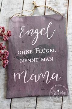 Engel ohne Flügel nennt man Mama 1