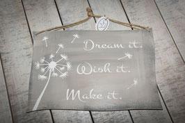 "Schablone ""Dream it - wish it - do it"""