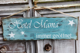 "Schablone ""Hotel Mama"""