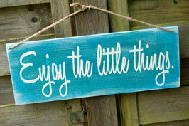 "Schablone ""Enjoy the little things"""