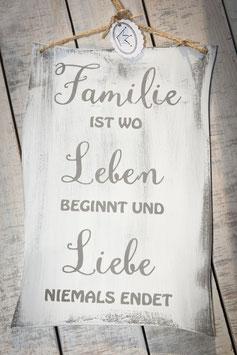 """Schablone """"Familie ist wo Leben beginnt..."""""""