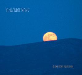 """CD """"Singender Mond"""""""