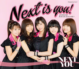 Next is you! / Karada Dake ga Otona ni Nattan ja nai