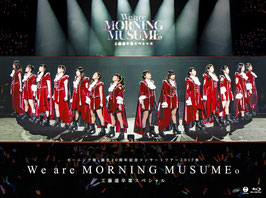 Morning Musume Tanjou 20 Shuunen Kinen Concert Tour 2017 Aki ~We are MORNING MUSUME