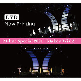 M-Line Speicial 2021 ~Make a wish~