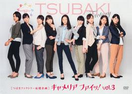 Tsubaki Factory Ouen Kikaku ~Camellia Fai! vol.3~