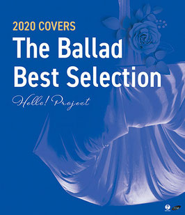 Hello! Project 2020 Covers - The Ballad Best Selection -