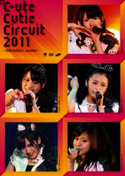 ℃-ute Cutie Circuit 2011 ~Kugatsu Tooka wa ℃-ute no Hi~