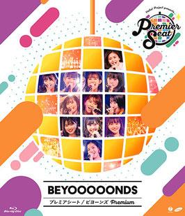 Hello! Project Presents... [Premier Seat] BEYOOOOONDS Premium BEYOOOOONDS