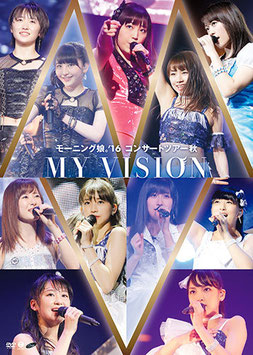 Morning Musume '16 Concert Tour Aki ~MY VISION~