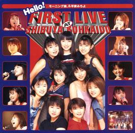 1. Hello! First Live at Shibuya Kohkaido