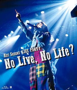 AIRI SUZUKI KONZERT NO LIVE, NO LIFE?