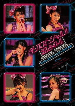 "℃-ute Concert Tour 2010 Natsu Aki ~Dance Special!! ""Chou Uranaito!!""~"