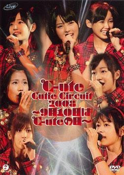 ℃-ute Cutie Circuit 2008 ~9gatsu 10ka wa ℃-ute no Hi