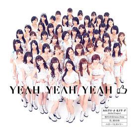 YEAH YEAH YEAH / Akogare no Stress-free / Hana, Takenawa no Toki