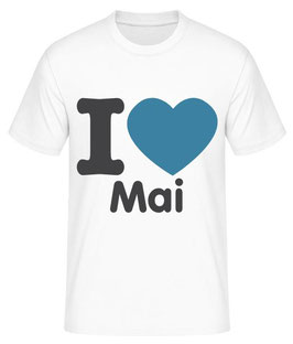 I love Mai T-Shirt