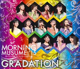 Morning Musume '15 Concert Tour Haru ~GRADATION~