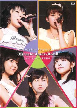 Juice=Juice FC Event 2014 ~Miracle×Juice×Box II~ Major Debut 1 Shuunen Kinen!