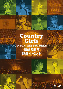 Country Girls : 5th. Anniversary Event: Go to the Future