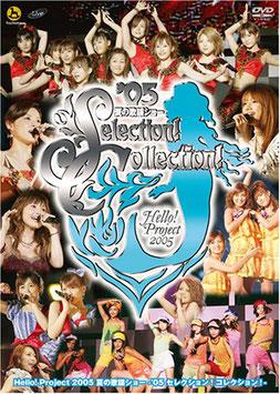 Hello! Project 2005 Natsu no Kayou Show -'05 Selection! Collection!-