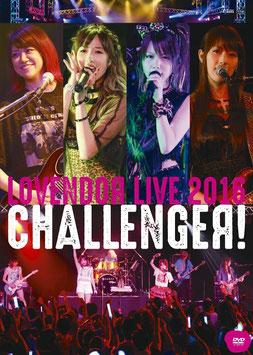 LoVendoЯ LIVE 2016 ~CHALLENGEЯ!~