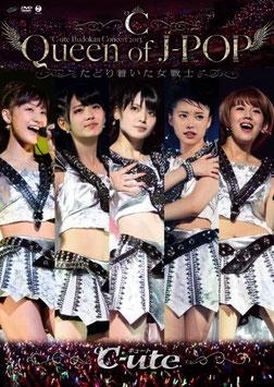 "℃-ute Budokan Concert 2013 ""Queen of J-POP ~Tadori Tsuita Onna Senshi~"""