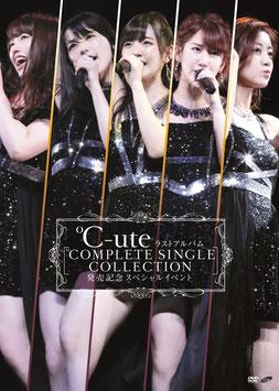 "C-ute Last Album ""COMPLETE SINGLE COLLECTION"" Release Celebration Special"