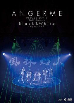 """ANGERME Concert 2017 Autumn """"Black & White"""" special ~Fuurinkazan~"""