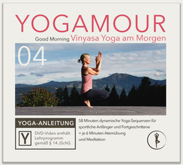 YOGAMOUR DVD 04, Good Morning – Vinyasa Yoga am Morgen