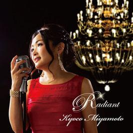Radiant ラディアント(First Jazz Album、メール便のみ送料無料です♪)